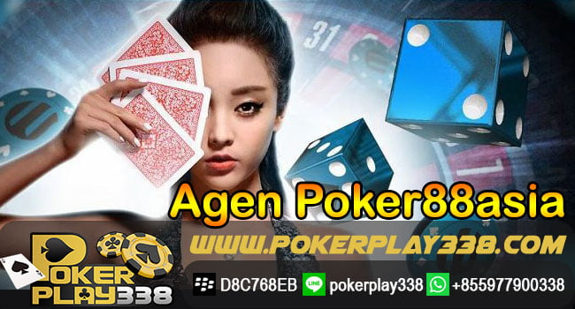 Agen Poker88Asia Online